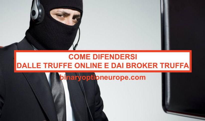 Come riconoscere ed evitare i Forex broker truffa e le truffe online