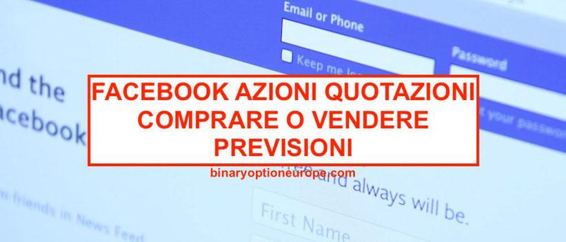 comprare azioni facebook quotazioni vendita allo scoperto cfd