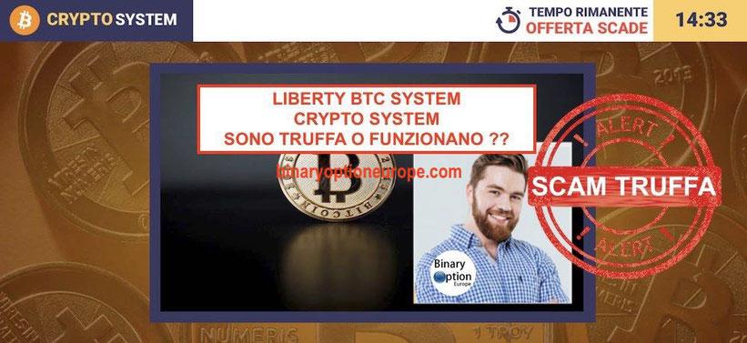 liberty btc system e crypto system truffa opinioni e recensioni