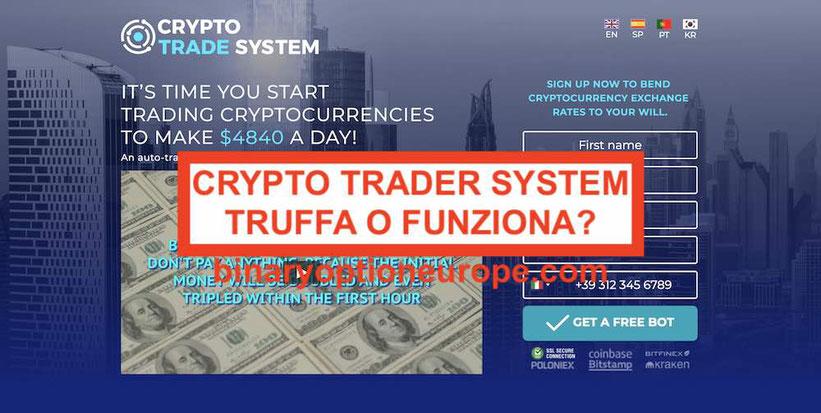 Crypto Trader System recensione opinioni funziona o truffa