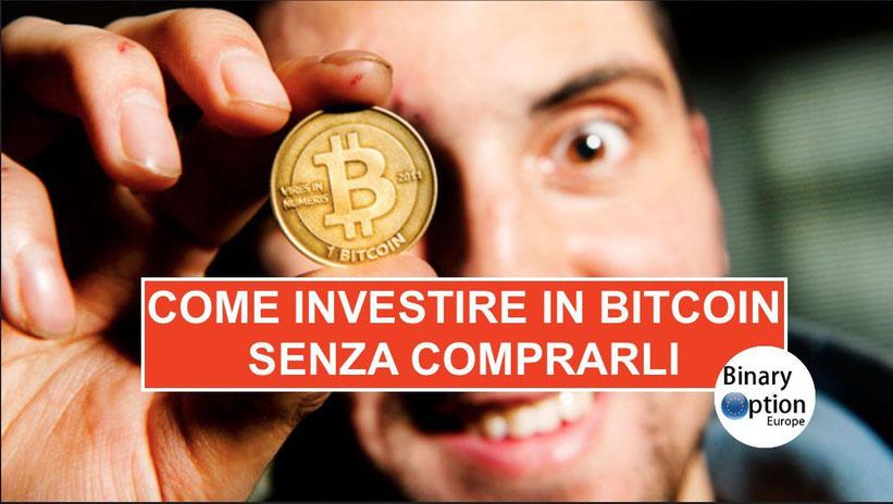 Come investire in bitcoin senza comprarli con trading