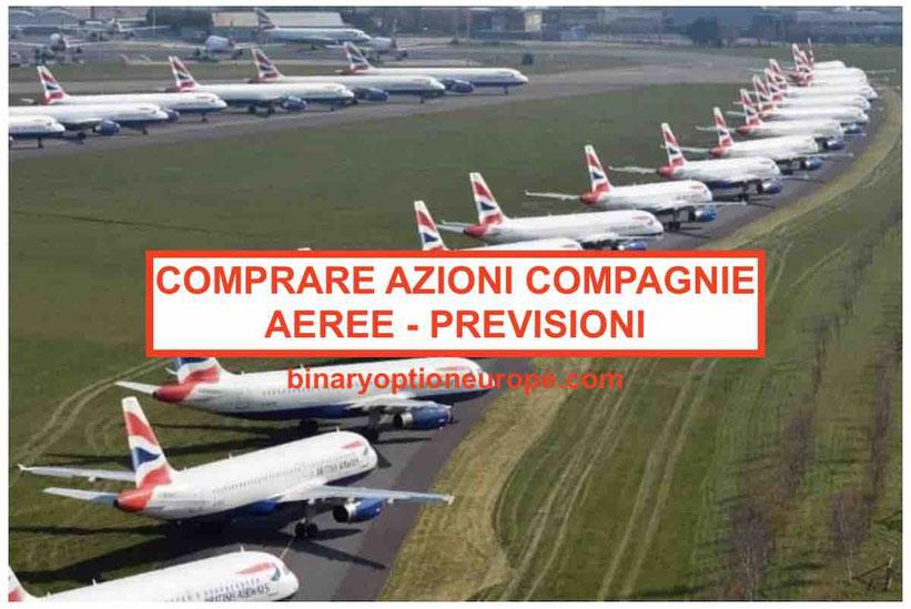 Comprare azioni compagnie aeree: come guadagnaci Previsioni, strategie e target