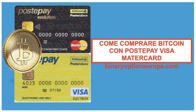 come comprare bitcoin in Italia con postapay visa mastercard senza truffe