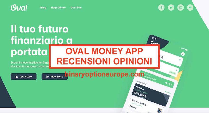 Oval Money recensioni opinioni app investimenti e costi