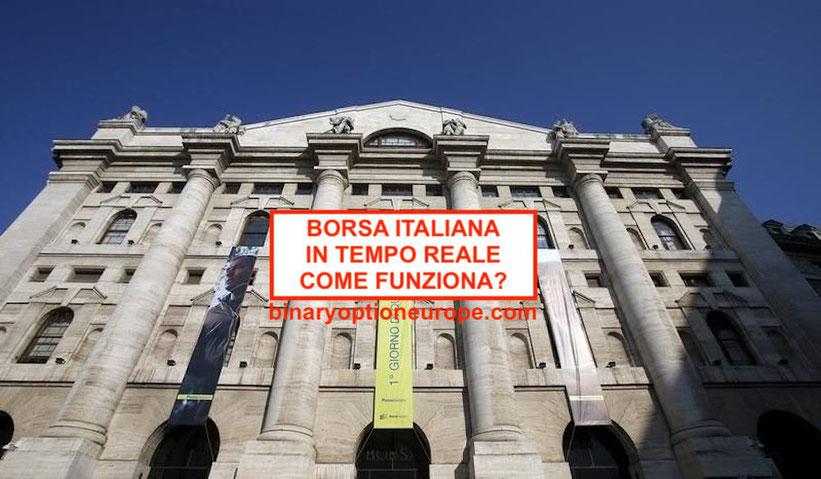 quanto vale la borsa italiana in tempo reale come funziona