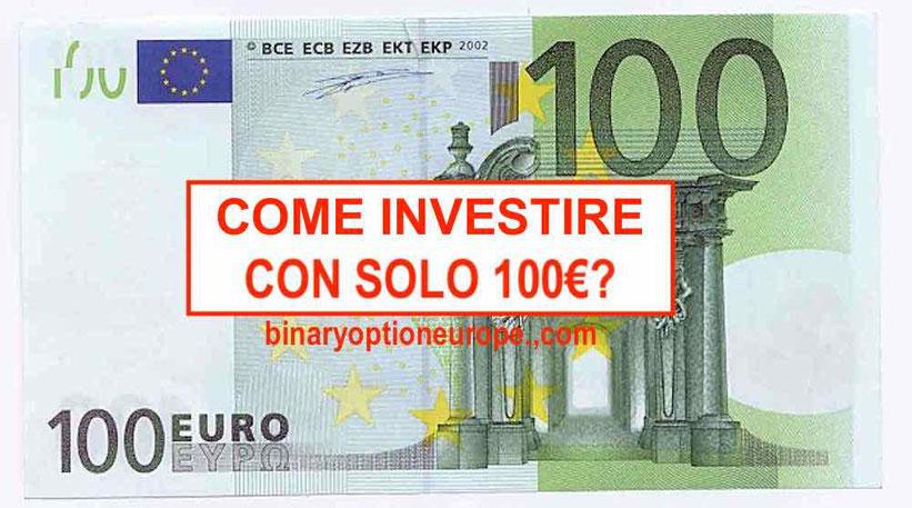come fare trading con 100 euro come iniziare forex cfd criptovalute