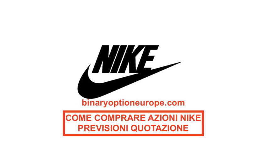 Come comprare azioni Nike quotazione previsioni e dividendi guida completa