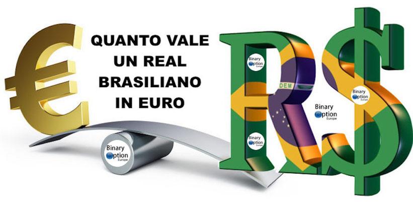 cambio euro real - quanto vale un real brasiliano in euro