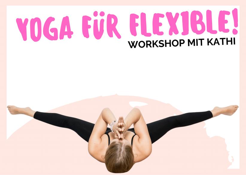 Workshop für flexible Yoginis