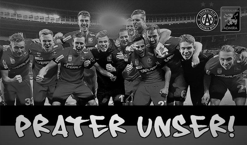 Admira Spieler feiern ihren Erfolg im Wiener Happel Stadion - Prater Unser als Motto für jeden Besuch