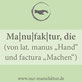 Definition Manufakturen