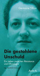 Germaine Tillion: Die gestohlene Unschuld Cover