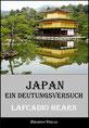 Lafcadio Hearn - Japan - Ein Deutungsversuch