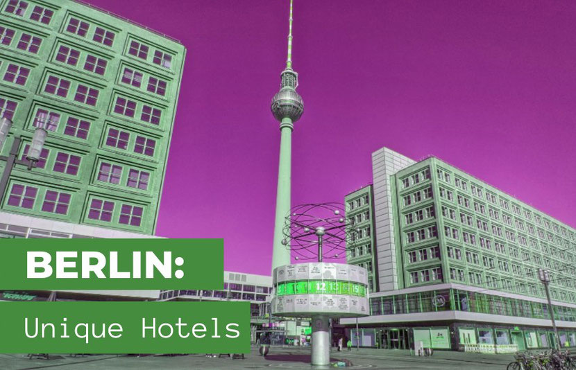 5 Cool, unique, and alternative boutique hotels in Berlin
