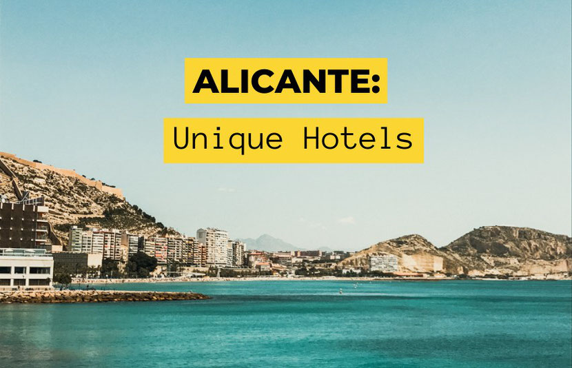 Alicante boutique hotels, unusual accommodation and unique places to stay