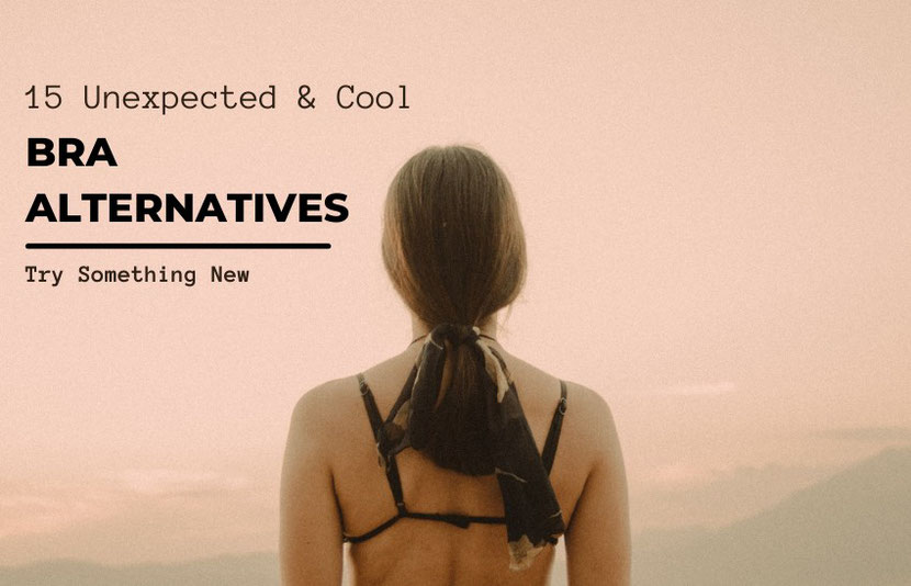 Bra alternatives