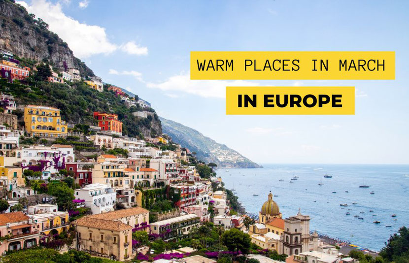 20 warm places in march in Europe