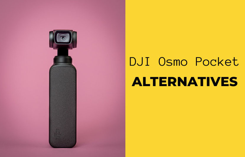so here are some of the best cameras that are great DJI Osmo Pocket alternatives