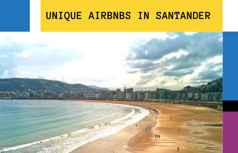 5 unique Airbnb Santander rentals to spice up your trip