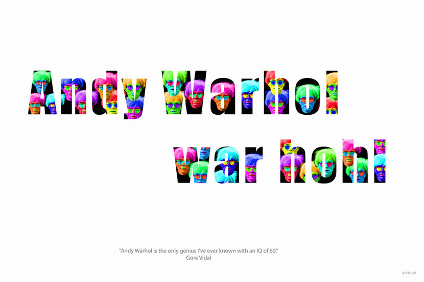 "Digitalbild ""Andy Warhol war hohl"""