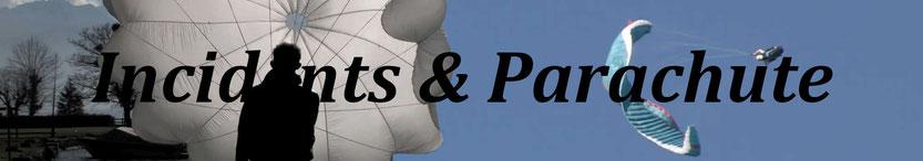 incidents et parachute