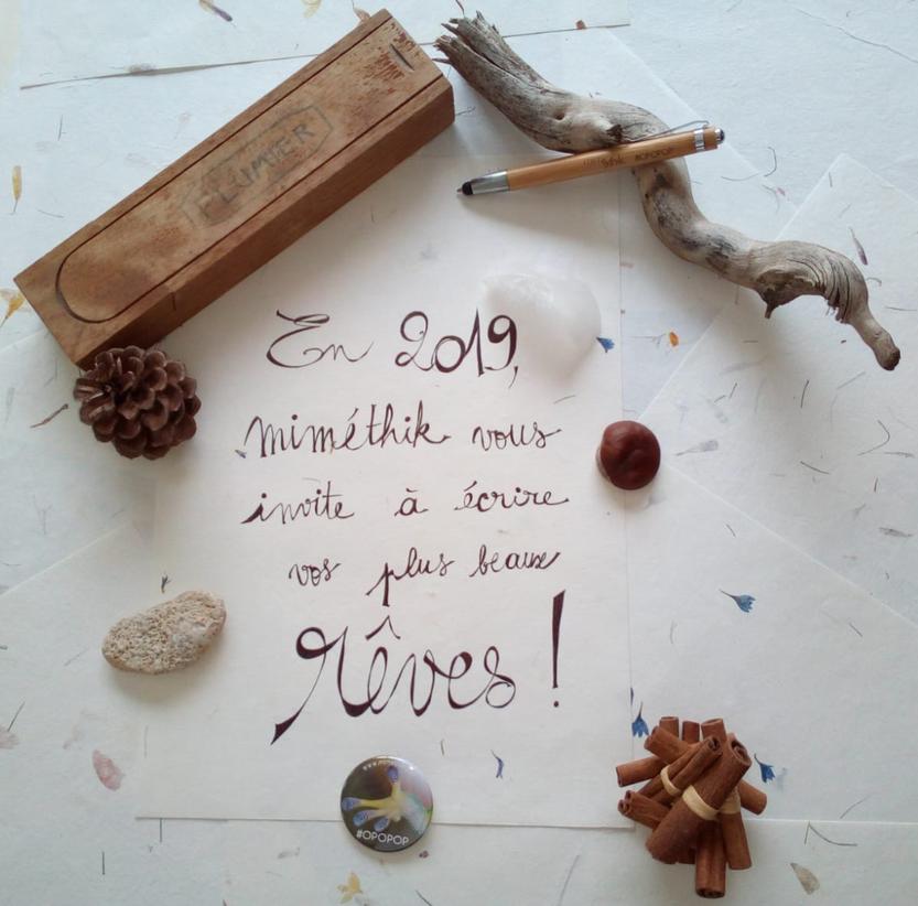 En 2019, miméthik vous invite à écrire vos plus beaux rêves !