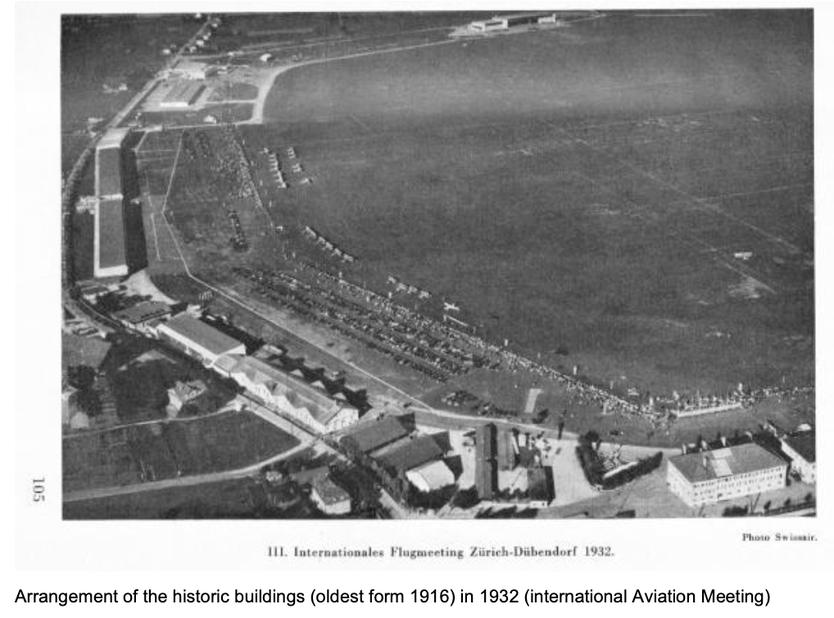Flugplatz Dübendorf mit den historischen Bauten im 1932   Quelle: The 7 Most Endangered 2020, Europanostra