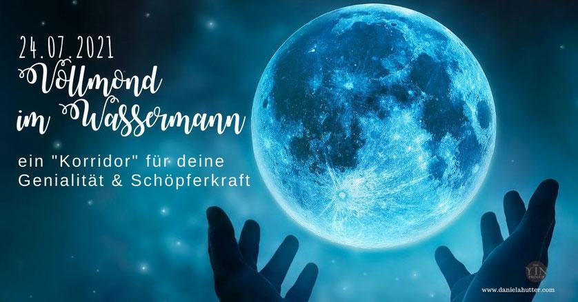 Daniela Hutter Vollmond im Wassermann für die Frau der neuen Zeit im weiblichen erwachenden Bewusstsein