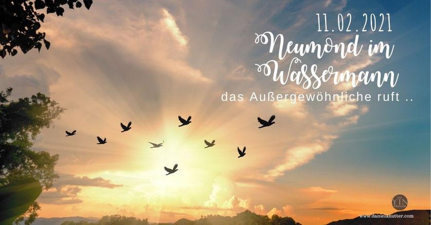 Neumond im Wassermann am 11.02.2021 Daniela Hutter schreibt über ZeitQualität, Tagesenergie und weibliche Spiritualität