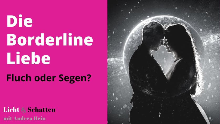 Die Borderline-Liebe: Fluch oder Segen