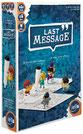 LAST MESSAGE +8ans, 3-8j