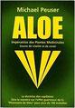 L'Aloe vera :  le Docteur Peuser quand a lui à trouvé un remède naturel qui pourraient créer une amélioration significative de la douleurs