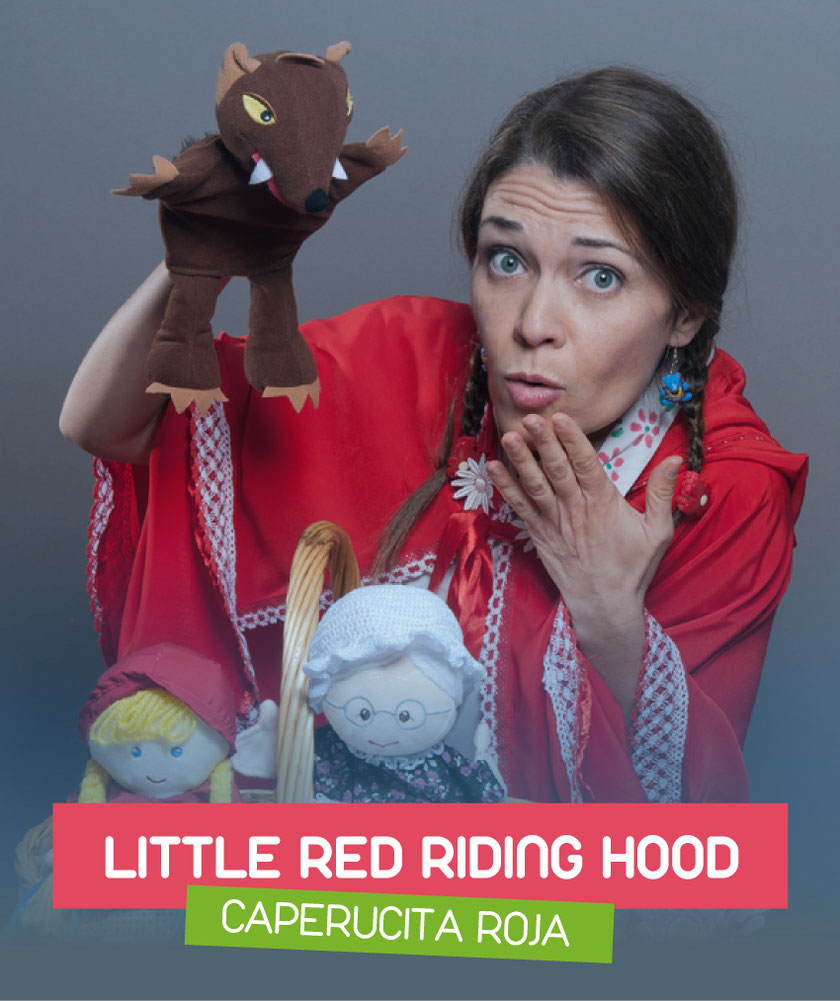The little red riding hood (Caperucita Roja) interpretado por Eva Torres