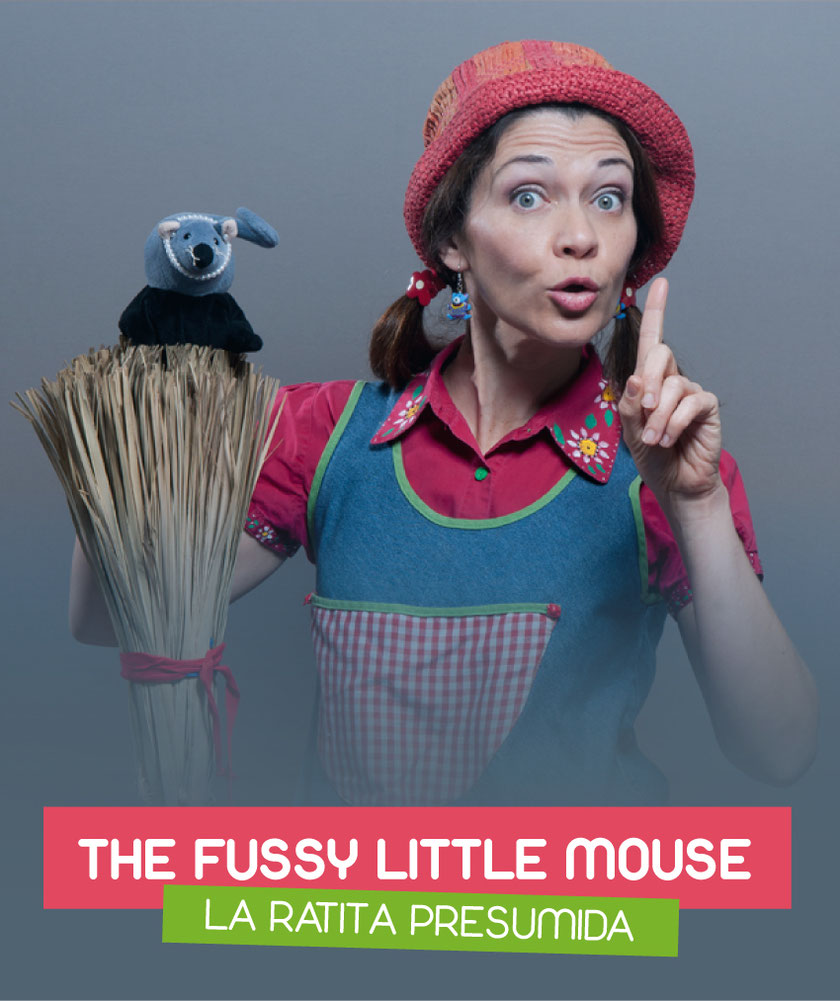 The fussy little mouse (La ratita presumida) interpretado por Eva Torres
