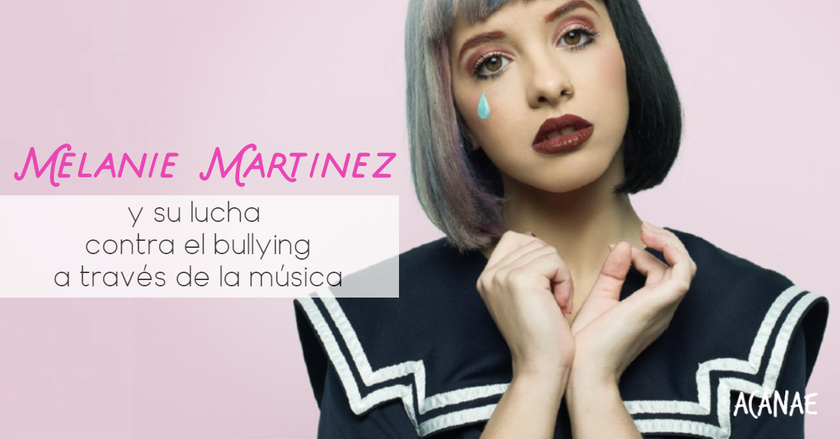 Melanie Martinez y su lucha contra el bullying a través de la música