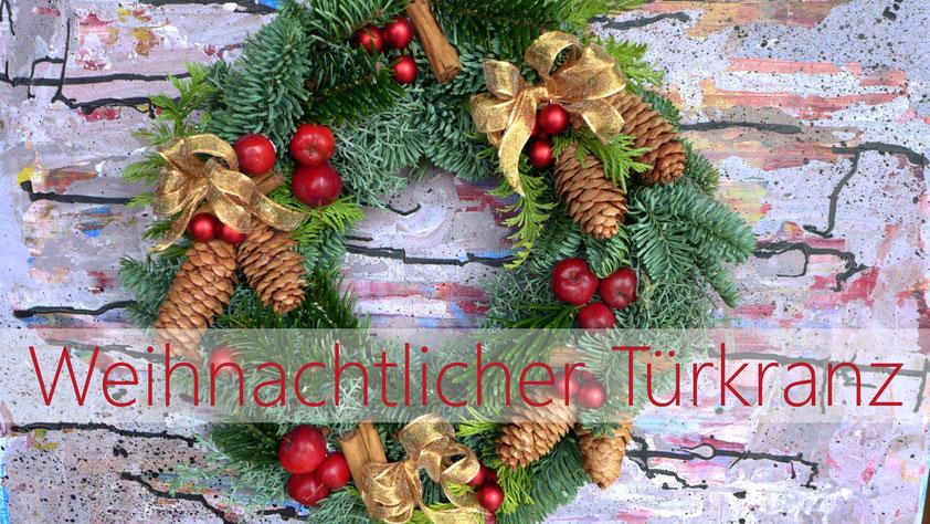 Weihnachten - Weihnachtlicher Türkranz - DIY-Projekt