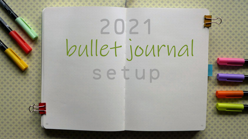Bullet Journal Setup 2021