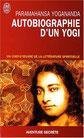 Yogananda : Autobiographie d'un yogi