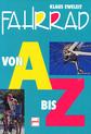 Fahrrad von A bis Z, Klaus Eweleit