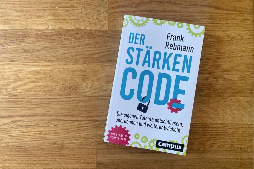 Der Stärken Code von Frank Rebmann