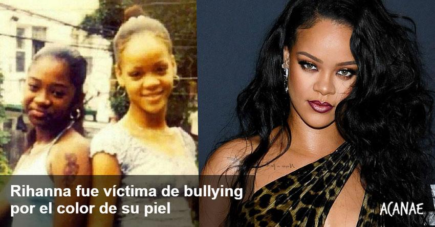 Rihanna fue víctima de bullying por el color de su piel - ACANAE