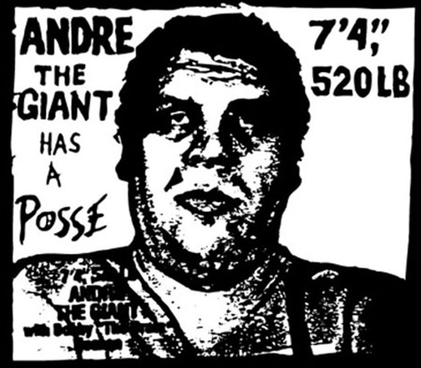 andre the giant has a posse ORIGINAL
