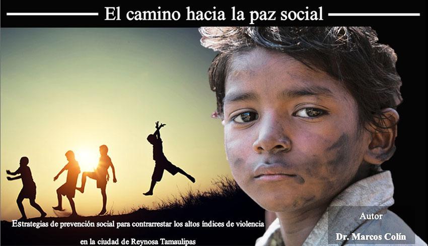 El camino hacia la paz social - marcoscolin