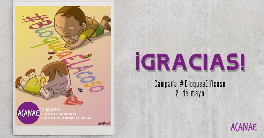 Agradecimiento - Campaña Bloquea El Acoso - ACANAE