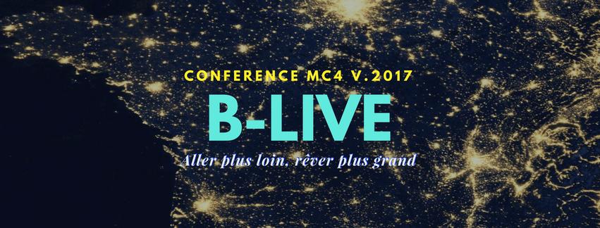 Conférence MC4 2017 B-LIVE