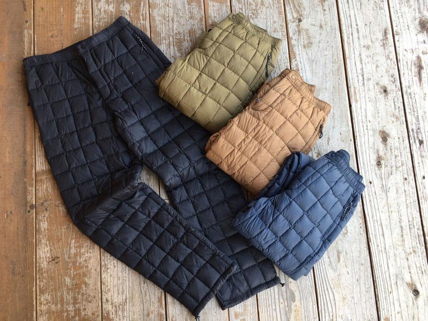 TAION(タイオン) Down Pants ¥9,000(+TAX)