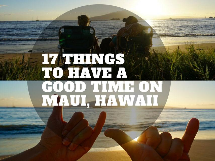 17 tipps die deinen urlaub auf maui hawaii. Black Bedroom Furniture Sets. Home Design Ideas