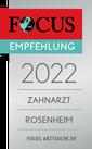 FOCUS-Siegel Zahnarzt Rosenheim