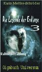 Karin Mettke-Schröder/Rahmengeschichte/Die Legende der Erdlinge 3 aus ™Gigabuch Universum
