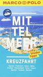 MARCO POLO Reiseführer Mittelmeer Kreuzfahrt Der perfekte Begleiter für die Mittelmeer-Kreuzfahrt mit Insider